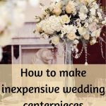 Inexpensive Wedding Decor How To Make Inexpensive Wedding Centerpieces inexpensive wedding decor|guidedecor.com